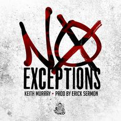 Keith Murray - No Exceptions
