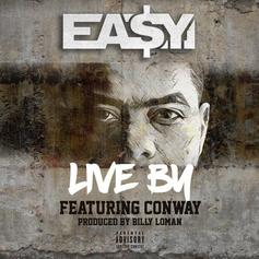 Ea$y Money - Live By Feat. Conway (Prod. By Billy Loman)