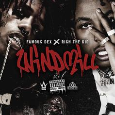 Rich The Kid & Famous Dex - Windmill
