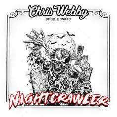 Chris Webby - Night Crawler