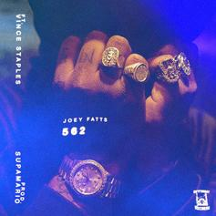 Joey Fatts - 562  Feat. Vince Staples