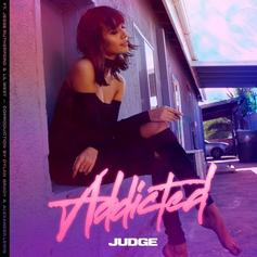 Judge - Addicted Feat. Jesse Rutherford & Lil West