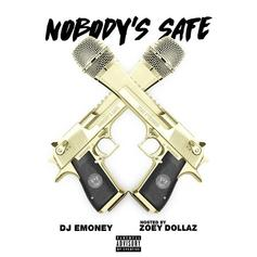 Zoey Dollaz - Nobody's Safe