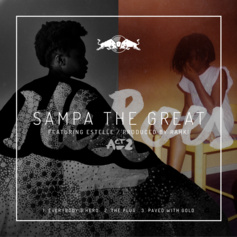 Sampa The Great - Paved With Gold Feat. Estelle