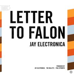 Jay Electronica - Letter To Falon