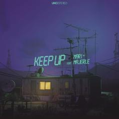 Uno Stereo - Keep Up Feat. Mari & Majerle