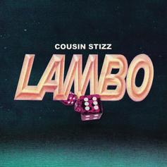 Cousin Stizz - Lambo