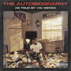 Vic Mensa - The Autobiography [Album Stream]