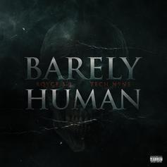"Royce Da 5'9"" - Barely Human Feat. Tech N9ne (Prod. By s1)"