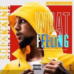 SupaKaine - What A Feeling