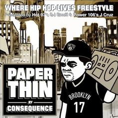 Consequence - Paper Thin (Freestyle)