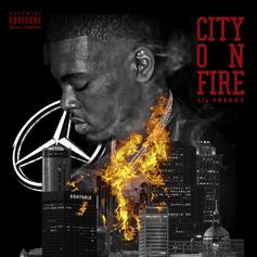 Lil Freaky - City On Fire