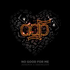 "Jeremih Joins UK Producer ADP On New Single ""No Good For Me"""