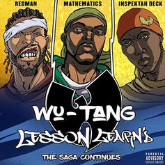 """Wu-Tang Clan Release New Song """"Lesson Learn'd"""""""