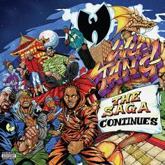 "Stream Wu-Tang Clan's ""The Saga Continues"" Album"