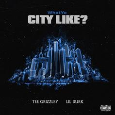"""Lil Durk & Tee Grizzley Drop Off New Single """"What Yo City Like?"""""""