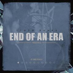 "Lloyd Banks Releases New Freestyle ""End Of An Era"""