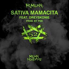 """R-Mean Completes Year-Long Series With """"Sativa Mamacita"""" Feat. Dreyskonie"""