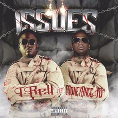 "Moneybagg Yo Hops On T-Rell's ""Issues"""