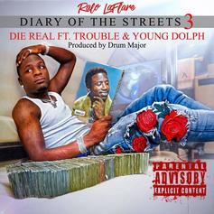 """Ralo, Trouble & Young Dolph Will """"Die Real"""" On Street Anthem"""