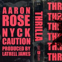 "Nyck Caution & Aaron Rose Connect On ""Thrilla"""