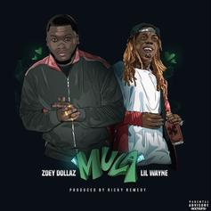 """Zoey Dollaz Gets Lil Wayne For The Official """"Mula (Remix)"""""""