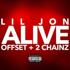 "Lil Jon Calls On Offset & 2 Chainz For New Boisterous Trap Anthem ""Alive"""