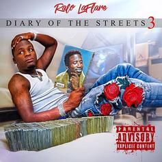 """Stream Ralo's """"Diary Of The Streets 3"""" Project"""