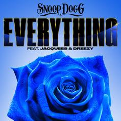 "Snoop Dogg Enlists Jacquees & Dreezy For ""Everything"""