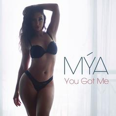 "Mya Drops A Sexy, New Track, ""You Got Me"""