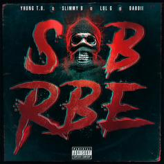 "SOB x RBE Comes Through With ""Gangin"" Album"