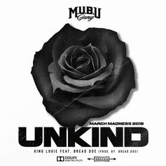 "King Louie Drops Off New Song ""Unkind"" Feat. Bread Doe"