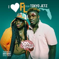 "300lbs Of Guwop & Tokyo Jetz Hold It Down On ""I <3 FL"""