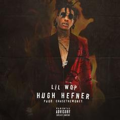 """Lil Wop Introduces You To His Lifestyle On """"Hugh Hefner"""""""