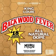 """King Louie Got """"Backwood Fever"""" On His Latest Song"""