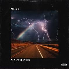 "Mila Keeps Her Monthly EP Series Going With ""March 2018"""