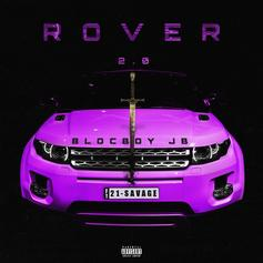 """21 Savage Joins BlocBoy JB On """"Rover 2.0"""""""