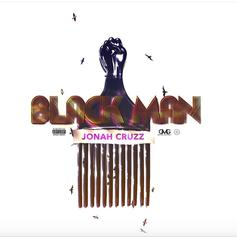 "Jonah Cruzz Delivers On ""Black Man"""