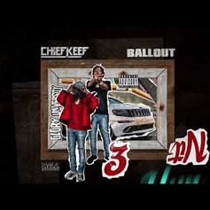 """Chief Keef & Ballout Join The """"Who Run It"""" Craze With """"3 Hun Nit"""""""