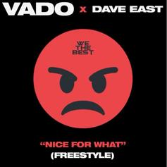 "Dave East & Vado Tackle Drake's ""Nice For What"" On New Freestyle"