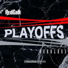 """Red Cafe & Fabolous Link Up On """"Playoffs"""""""