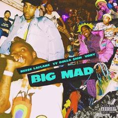 "Reese LAFLARE Taps Ty Dolla $ign For Smooth ""Big Mad"""