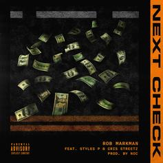 "Rob Markman Nabs Styles P & Cris Streetz For ""Next Check"""