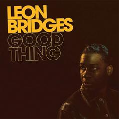 "Leon Bridges Returns To The Beaten Path On ""Good Times"""