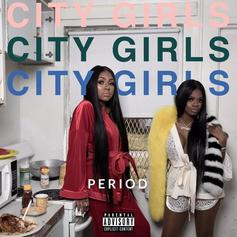 "Quality Control's City Girls Debut With ""PERIOD"" Mixtape"