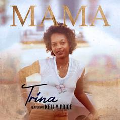 """Trina & Kelly Price Drop Off """"Mama"""" Just In Time For Mother's Day"""