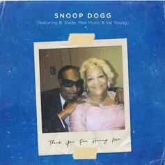 "Snoop Dogg Dedicates One To His Mother On ""Thank You For Having Me"""