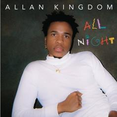 "Allan Kingdom Leads ""Peanut Butter Prince"" Project With ""All Night"" Single"