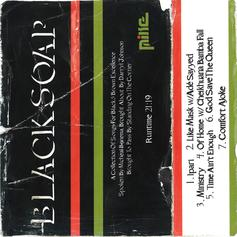 "Listen To MIKE's ""Black Soap"" Mixtape"