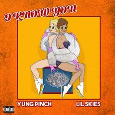 "Lil Skies & Yung Pinch Link Up On ""I Know You"""